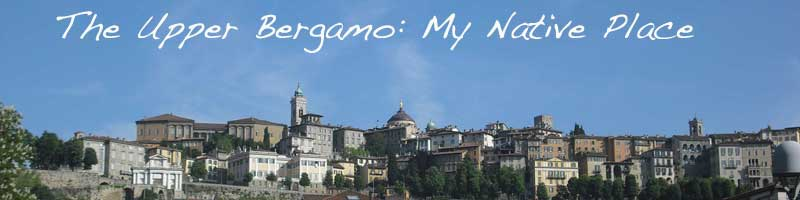 The Upper Bergamo: My Native Place