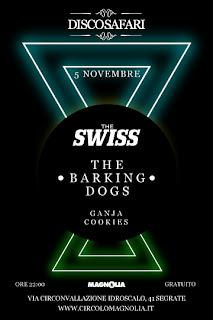 Discosafari, The Swiss live, The Barking Dogs, Magnolia
