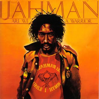 Ijahman – Are We a Warrior