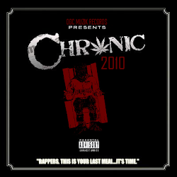 THE CHRONIC 2010