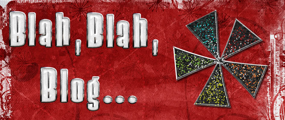 Blah, Blah, Blog