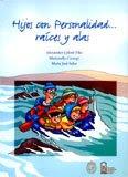 HIJOS CON PERSONALIDAD... RAÍCES Y ALAS