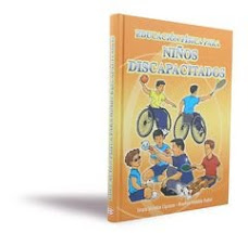 EDUCACIÓN FÍSICA PARA NIñOS DISCAPACITADOS