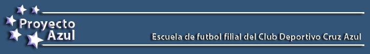 ESCUELA DE FUTBOL PROYECTO AZUL