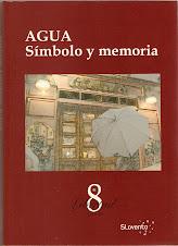AGUA, SÍMBOLO Y MEMORIA.