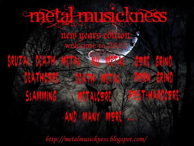 METAL MUSICKNESS