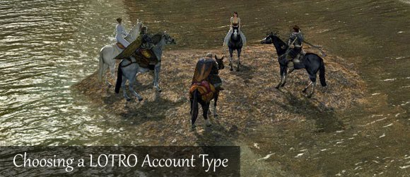 Choosing a LOTRO Account Type