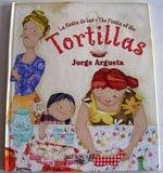 """La fiesta de las tortillas"". Jorge Argueta. Editorial Alfaguara. Miami. 2006"