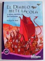 """""""El diablo mete la cola"""" Enrique M. Butti. Editorial Homosapiens. Rosario. 2005"""