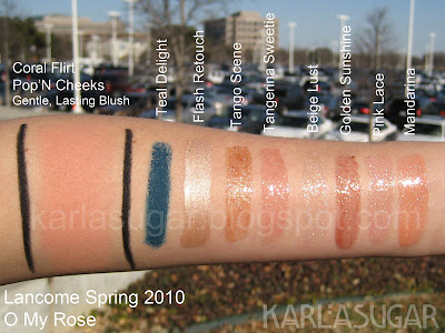 Lancome, spring 2010, O My Rose, swatches, Tango Scene, Tangerina Sweetie, Beige Lust, Golden Sunshine, Pink Lace, Mandarina, Flash Retouche, Teal Delight, Coral Flirt, Pop'N Cheeks