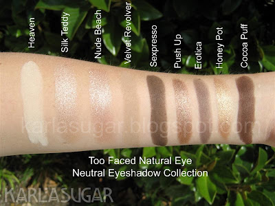 Too Faced, Natural Eye, Neutral Eye, Palette, Collection, swatches, Heaven, Silk Teddy, Nude Beach, Velvet Revolver, Sexpresso, Push Up, Erotica, Honey Pot, Cocoa Puff