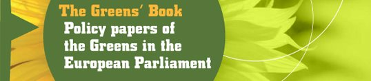 Policy papers of the Greens in the European Parliament
