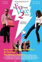 se Se Eu Fosse Você 2 (2009)