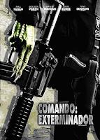comando Comando Exterminador (2008)