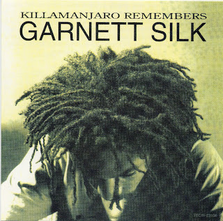 Garnett Silk - Killamanjaro Remembers