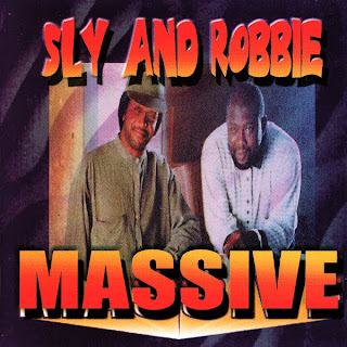 Sly & Robbie - Massive