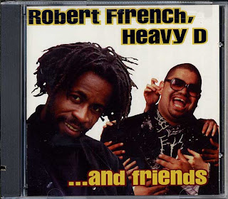 VA - Robert Ffrench, Heavy D And Friends