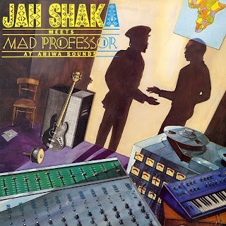 Jah Shaka & Mad Professor - Jah Shaka Meets Mad Professor At Ariwa Sounds