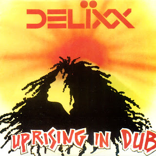 Delixx - Uprising In Dub