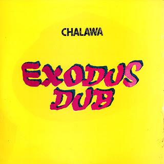 Chalawa - Exodus Dub