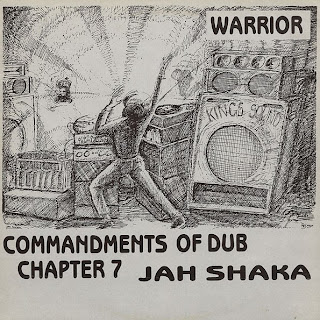 Jah Shaka - Commandments Of Dub 7: Warrior