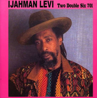 Ijahman Levi - Two Double Six 701