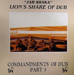 Jah Shaka - Commandments Of Dub 3: Lion's Share Of Dub