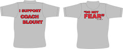 I SUPPORT COACH BLOUNT SHIRTS $10.00