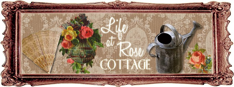 Life at Rose Cottage