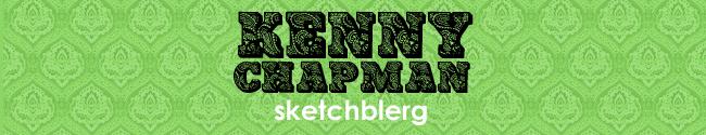 Kenny Chapman: sketchblerg