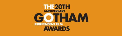 2010 Gotham Award Nominations