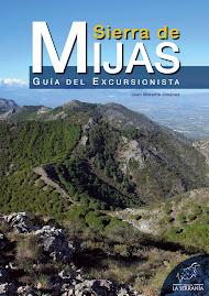 Sierra de Mijas. Guía del Excursionista (Editorial La Serranía)