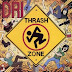D.R.I - Thrash Zone [1989]