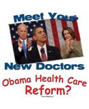 Welcome to Obama Health Care Reform and say hello to your new doctors!
