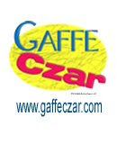Get great Gaffe Czar t-shirts and more at the Gaffe Czar Online Store!