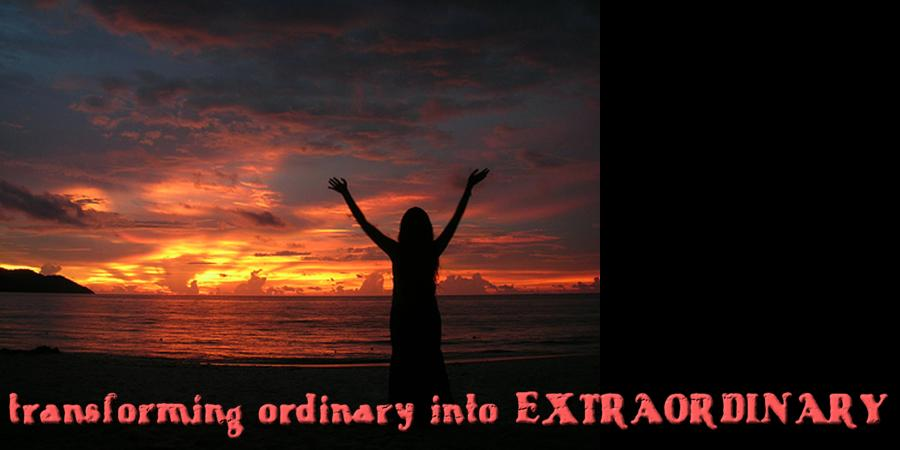 Transforming Ordinary into Extraordinary