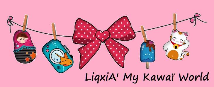 LiqxiA' My Kawai World