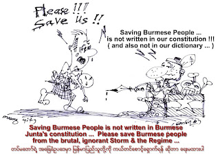 >Saving Burmese People is not written in Burmese Junta's Constitution