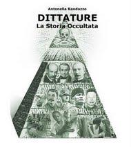 DITTATURE. La Storia Occultata