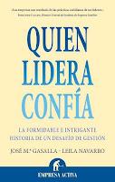 Libro QUIEN LIDERA CONFÍA. Leila Navarro, José María Gasalla