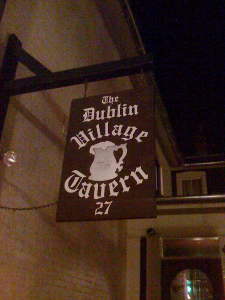 The Dublin Village Tavern:  Sacred Watering Hole