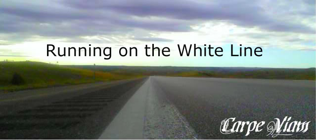 Running on the White Line