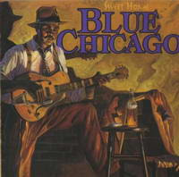 Various - Sweet Home Blue Chicago