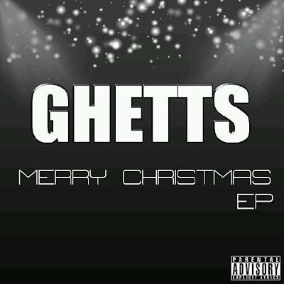 Ghetts – Merry Christmas EP [DOWNLOAD]