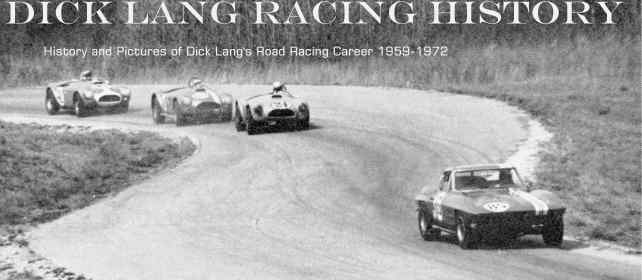 Dick Lang Racing History