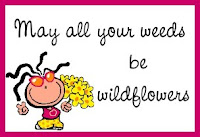 may all weeds be wildflowers quote image