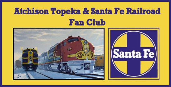 Atchison, Topeka and Santa Fe Railway Fan Club