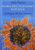 Storia dell'igienismo naturale.Da Pitagora alle Scie-chimiche.