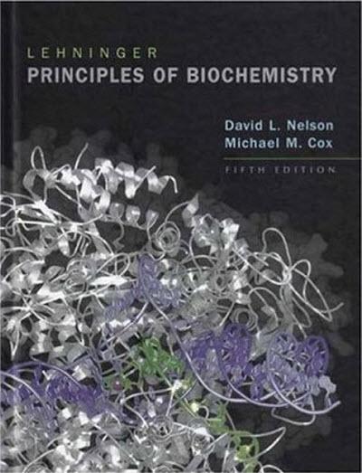 Lehninger Principles of Biochemistry (5th Edition)