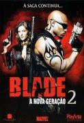 Baixar Blade - A Nova Geração 2 Dublado/Legendado